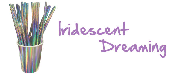 Iridescent Dreaming
